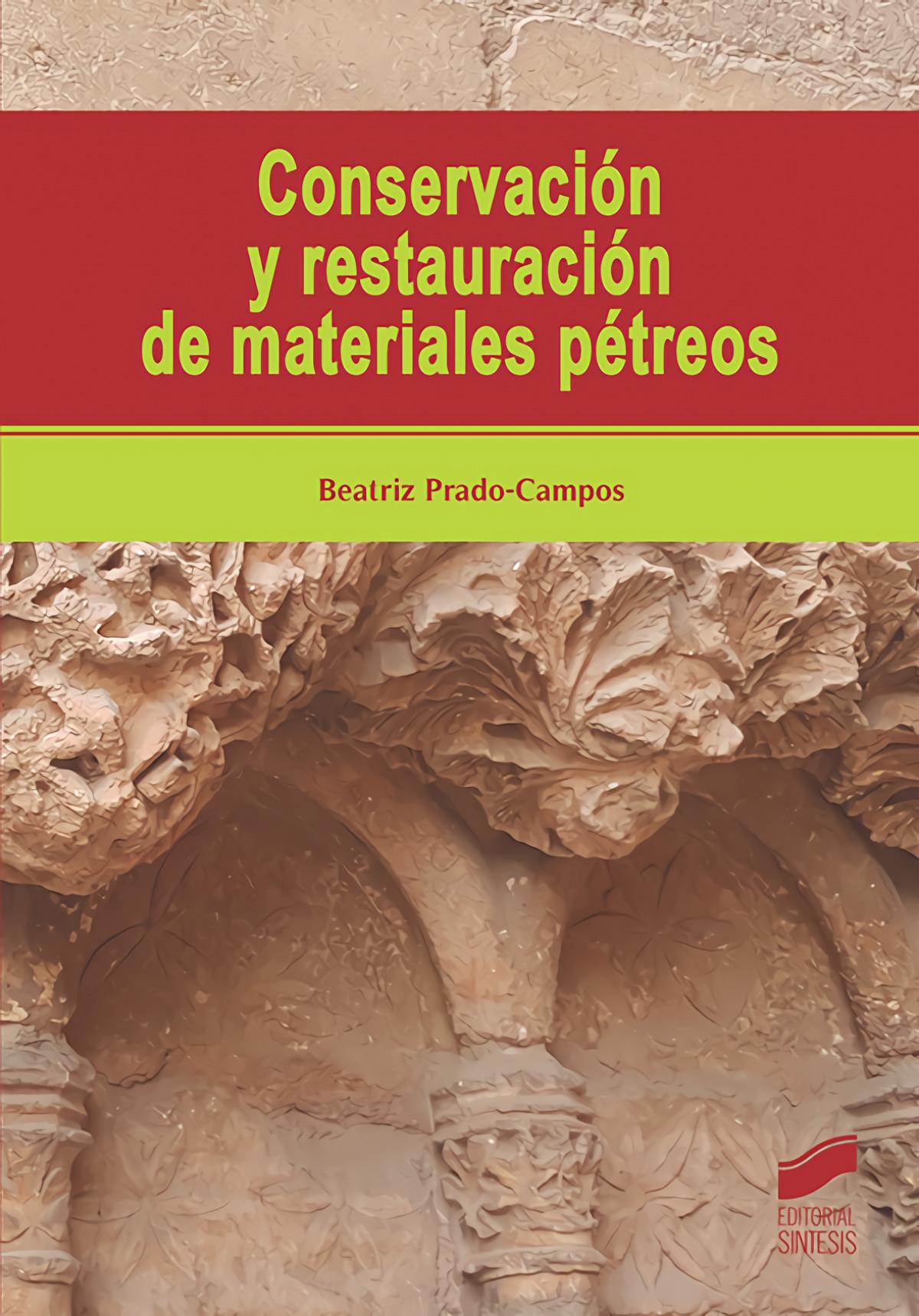 CONSERVACIÓN Y RESTAURACIÓN DE MATERIALES PÈTREOS