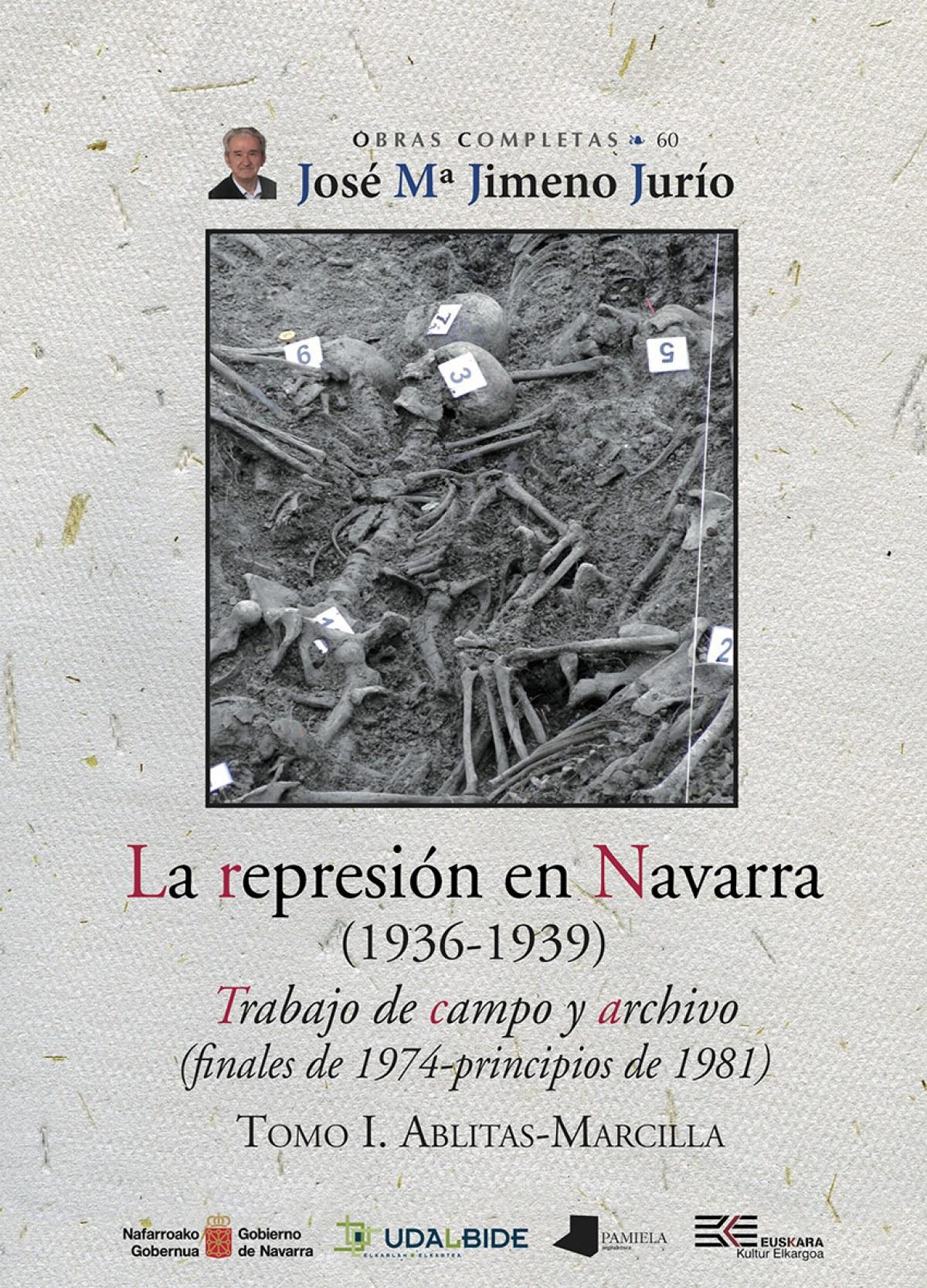 La represión en Navarra (1936-1939) Tomo I. Ablitas-Marcilla