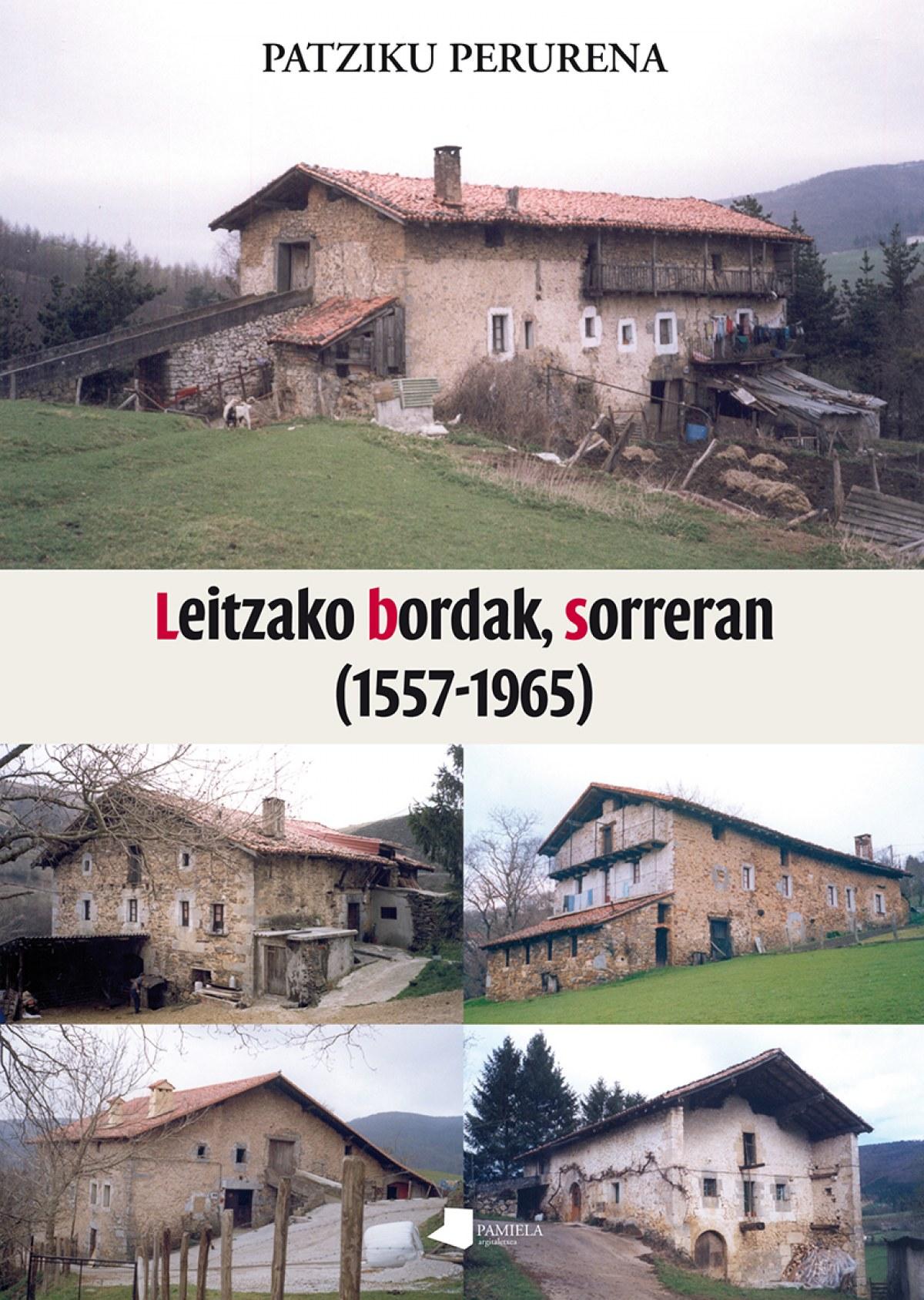 Leitzako bordak, sorreran (1557-1965)