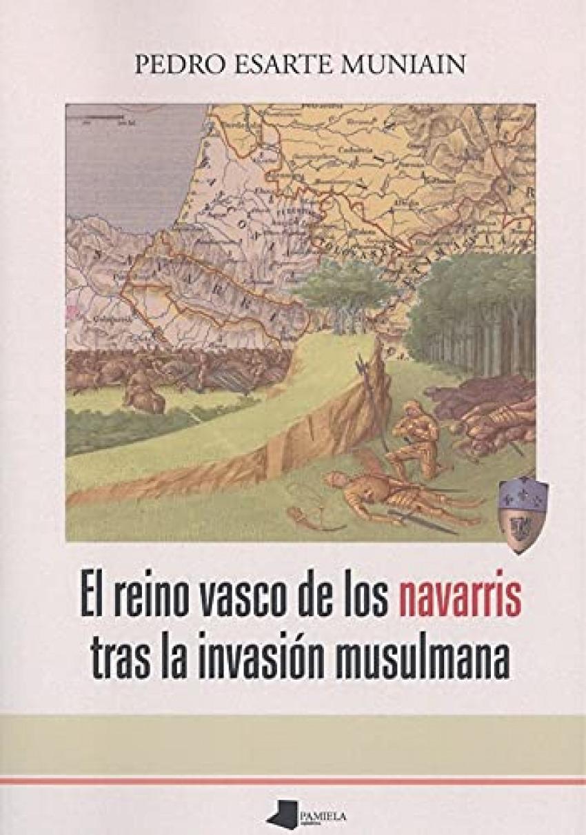 El reino vasco de los navarris tras la invasión musulmana