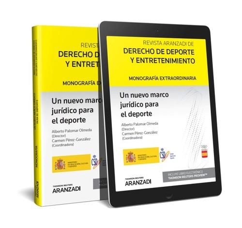 UN NUEVO MARCO JURIDICO PARA EL DEPORTE (PAPEL + E-BOOK)