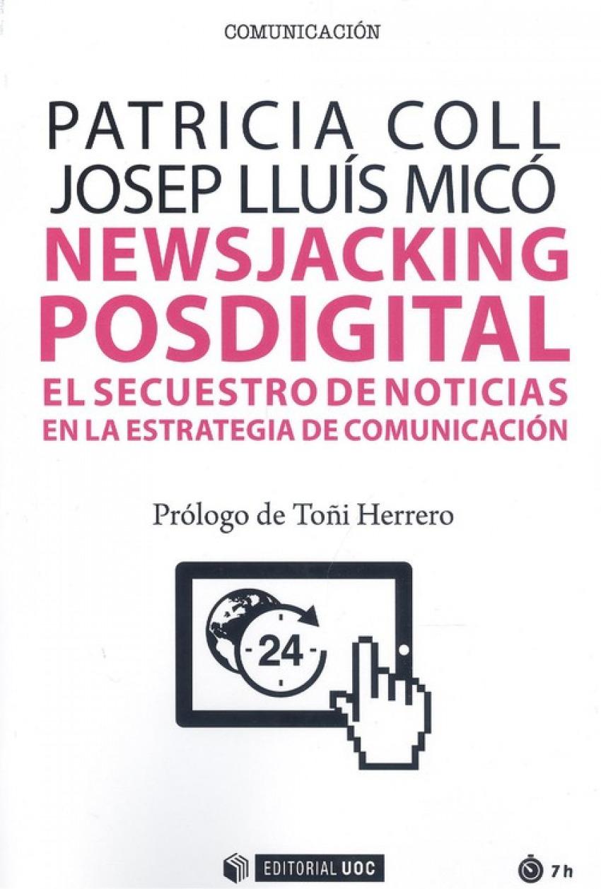 NEWAJACKING POSDIGITAL: EL SECUESTRO DE NOTICIAS EN LA ESTRATEGIA DE COMUNICACION