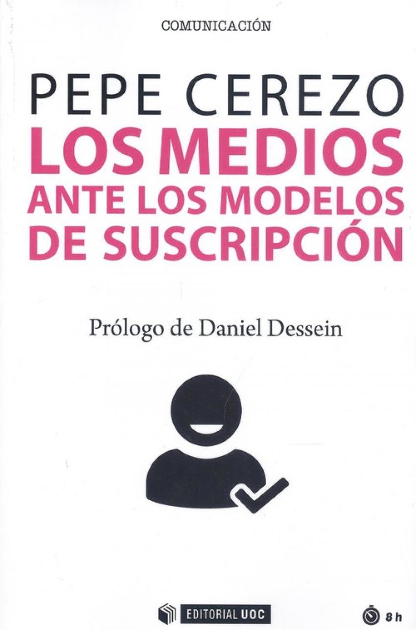 Medios ante los modelos de su suscripción