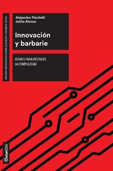 Innovación y barbarie