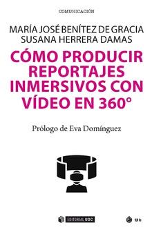 Cómo producir reportajes inmersivos con vídeo en 360º