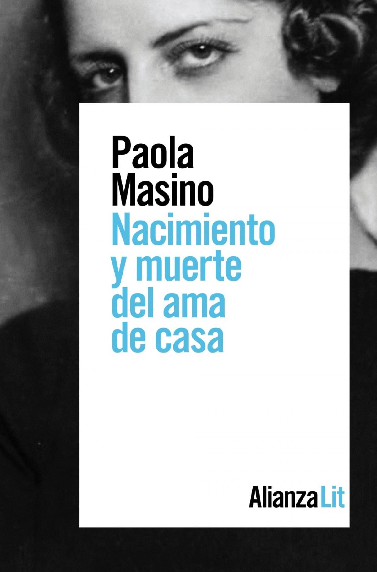 NACIMIENTO Y MUERTE DEL AMA DE CASA