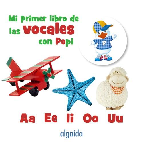 MI PRIMER LIBRO DE LAS VOCALES CON POPI 9788491890744