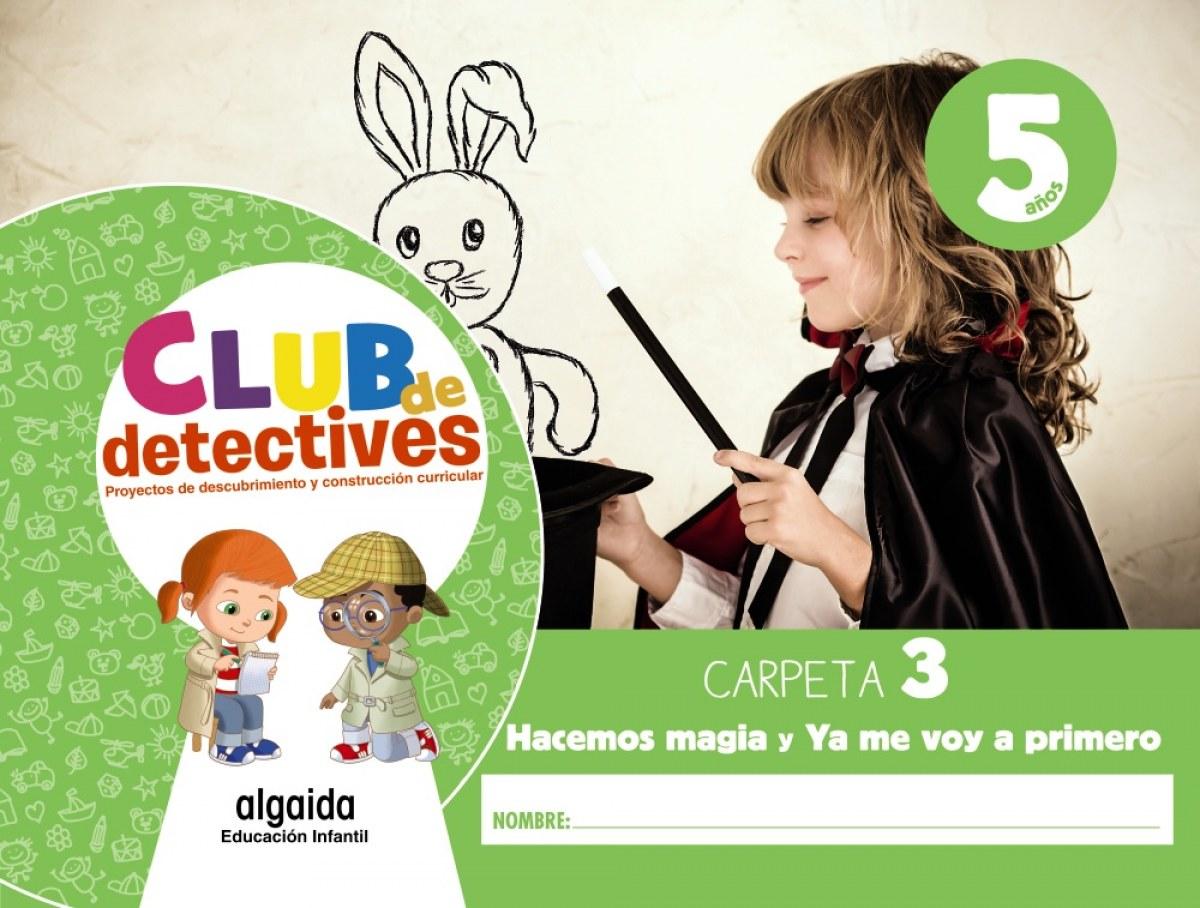 Club de detectives 5 años. Carpeta 3.