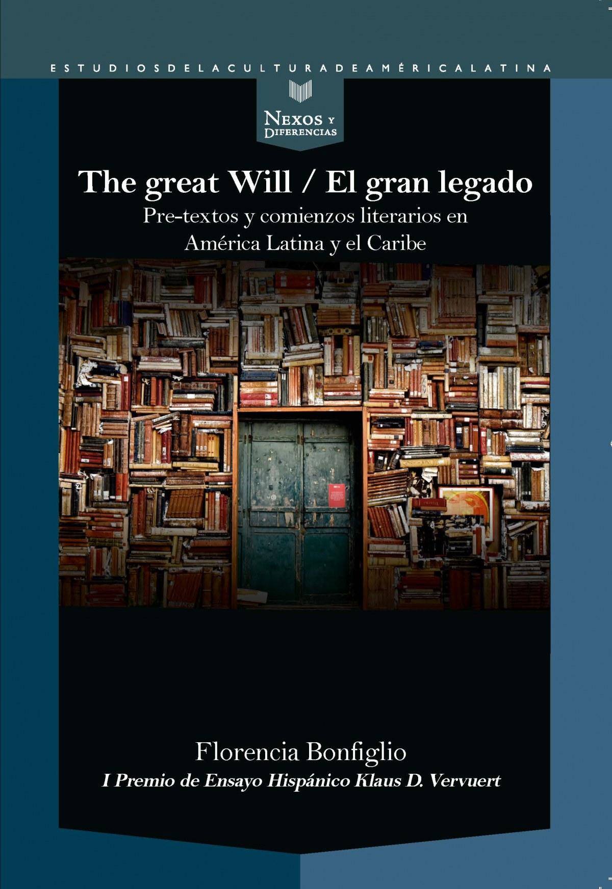The Great Will - El gran legado