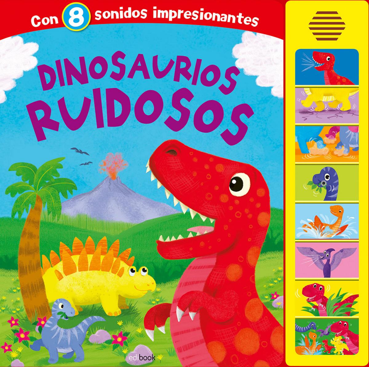 DINOSAURIOS RUIDOSOS - LIBRO SONORO