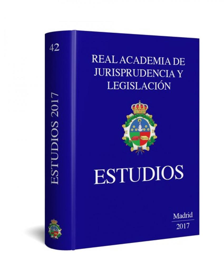ESTUDIOS.REAL ACADEMIA DE JURISPRUDENCIA Y LEGISLACIËN 2017