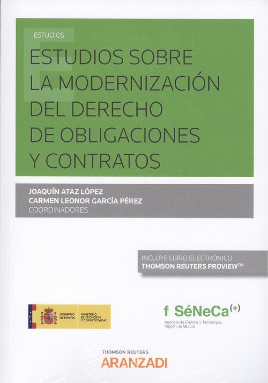 ESTUDIOS SOBRE LA MODERNIZACIÓN DEL DERECHO DE OBLIGACIONES Y CONTRATOR