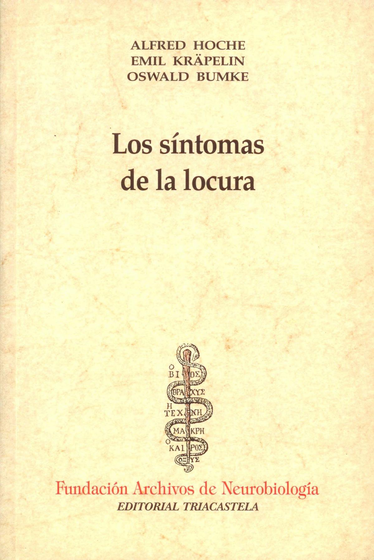 LOS SÍNTOMAS DE LA LOCURA
