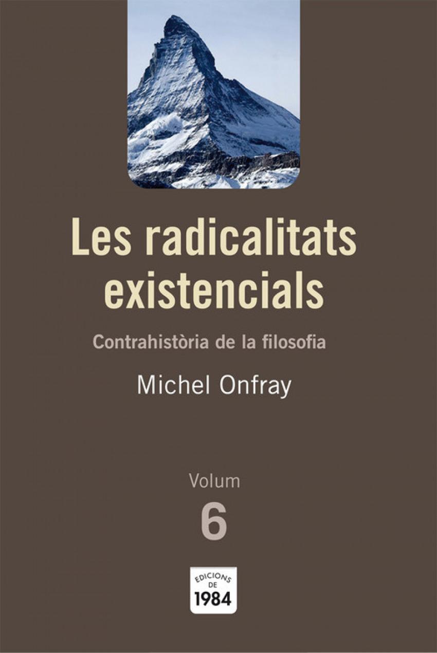 Les radicalitats existencials