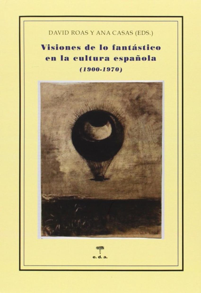 Visiones de lo fantástico en la cultura española 1900-1970
