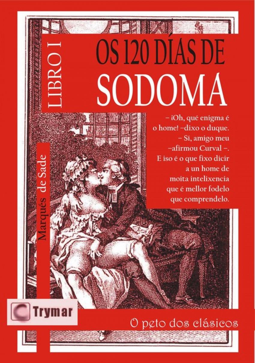 OS 120 DIAS DE SODOMA. TOMO 1