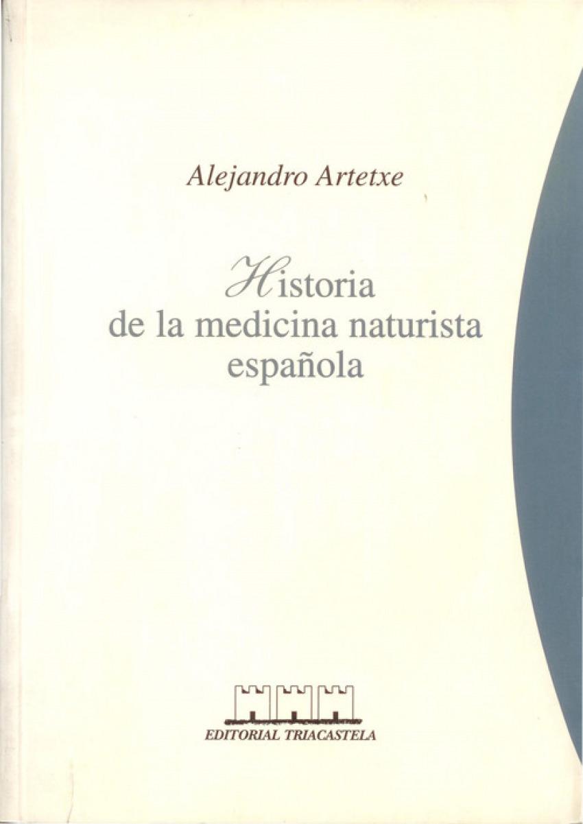 HISTORIA DE LA MEDICINA NATURISTA ESPAÑOLA