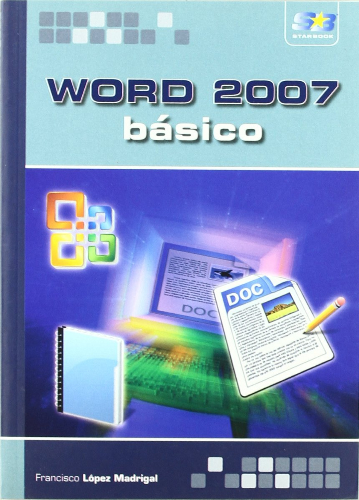 Word 2007: Basico 9788493689629