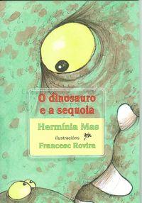 O dinosaurio e a sequoia