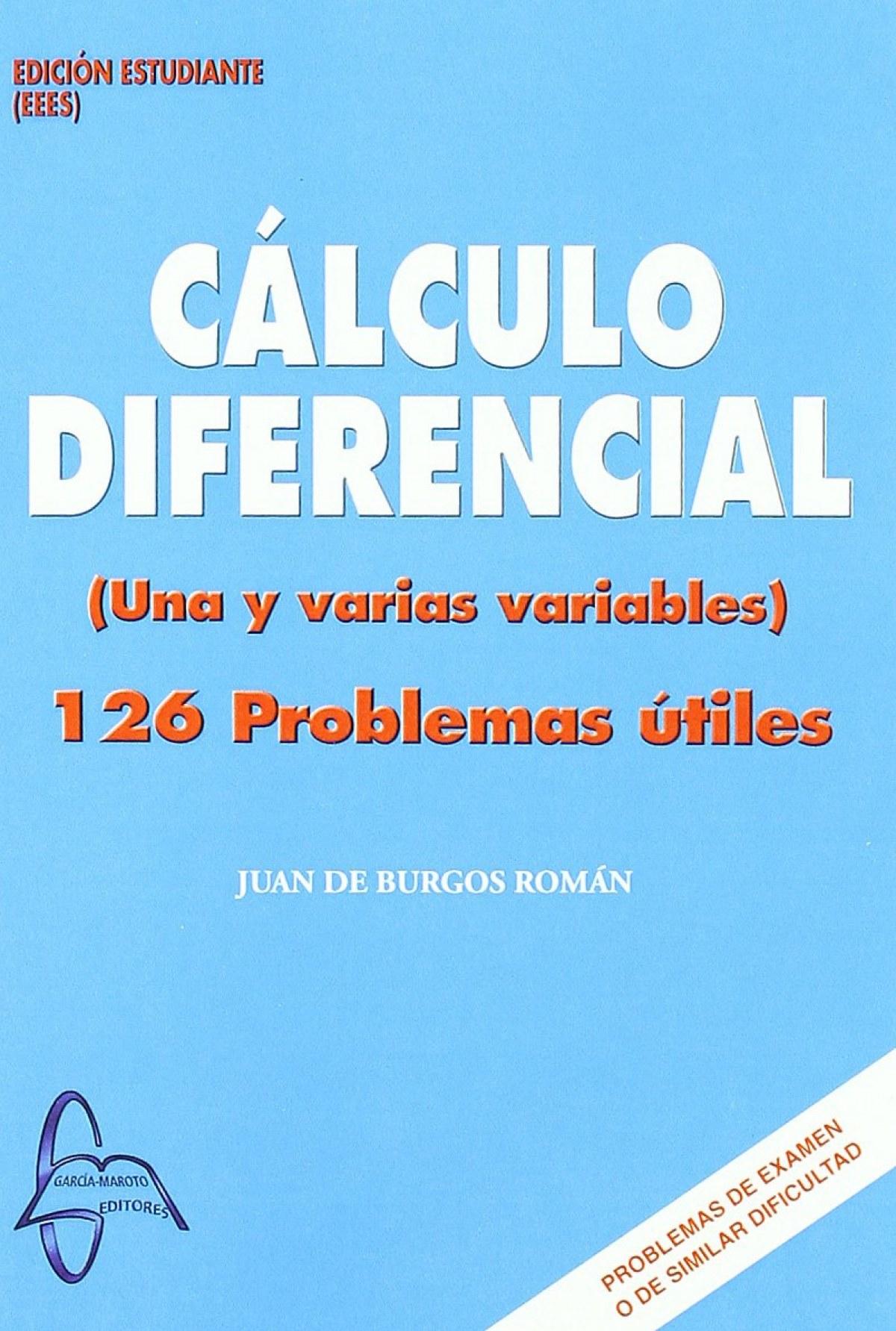 CÁLCULO DIFERENCIAL (UNA Y VARIAS VARIABLES)