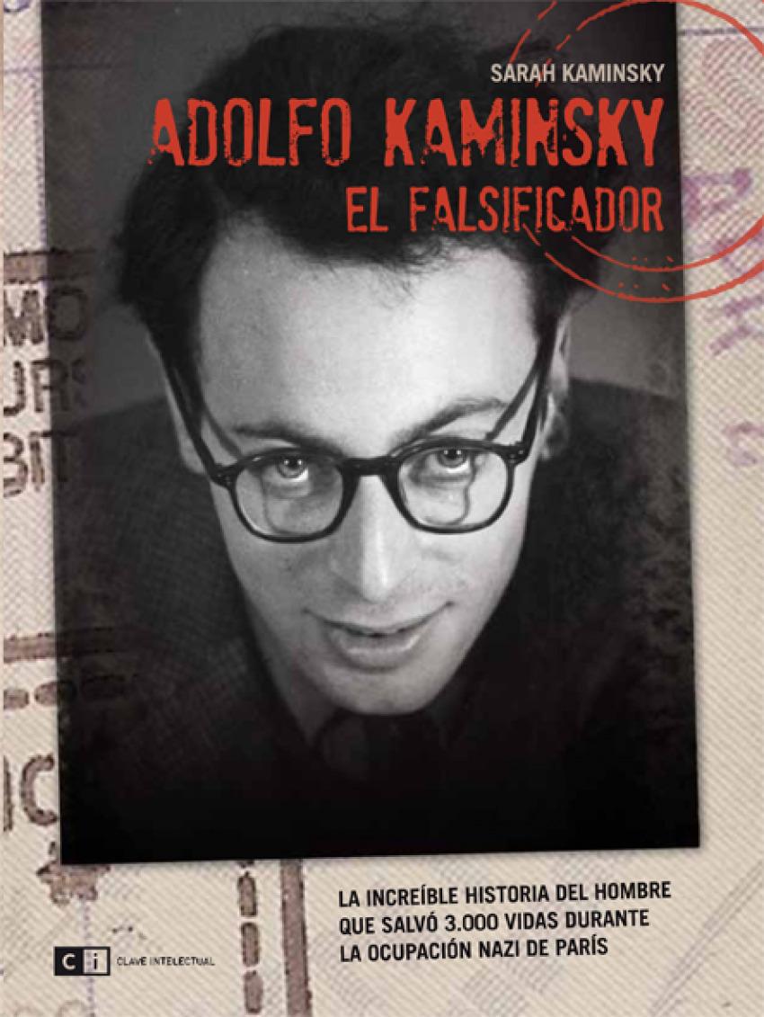 ADOLFO KAMINSKY. EL FALSIFICADOR