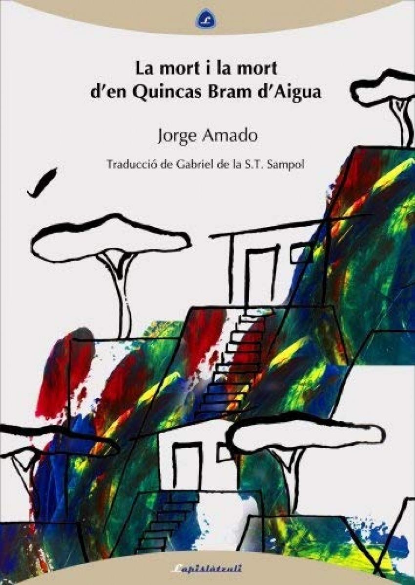 La mort i la mort d'en Quincas Bram d'Aigua