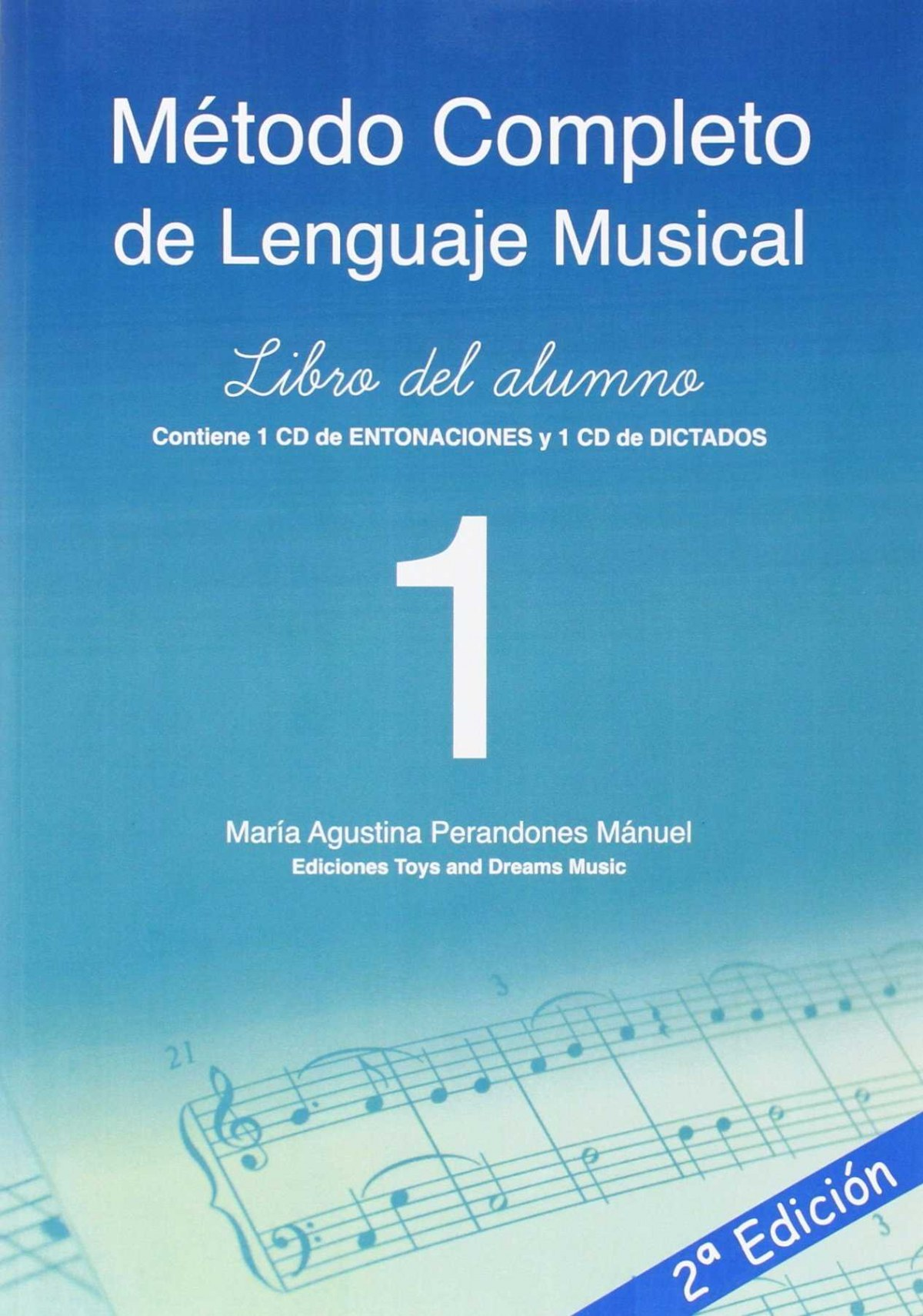 METODO COMPLETO DE LENGUAJE MUSICAL 1º NIVEL LIBRO DEL ALUMNO