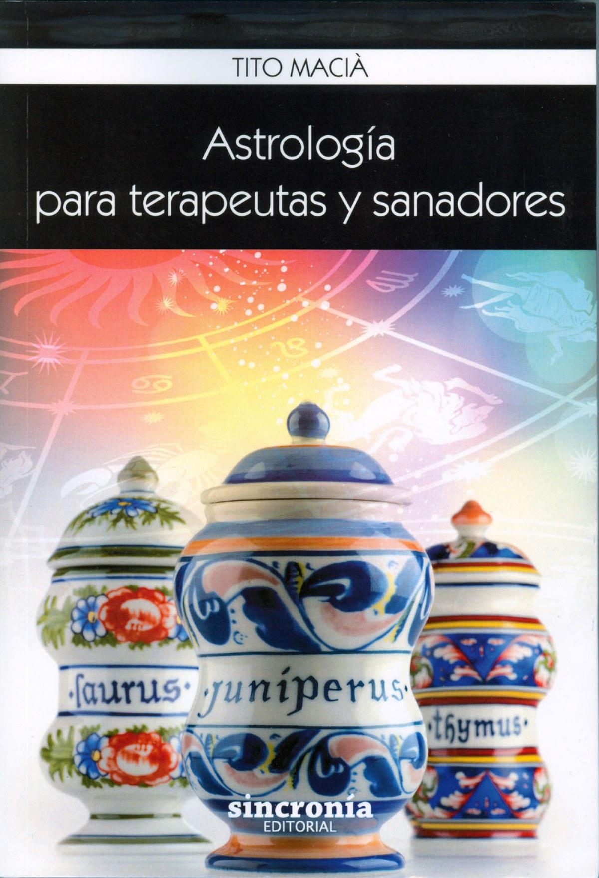ASTROLOGÍA PARA TERAPEUTAS Y SANADORES