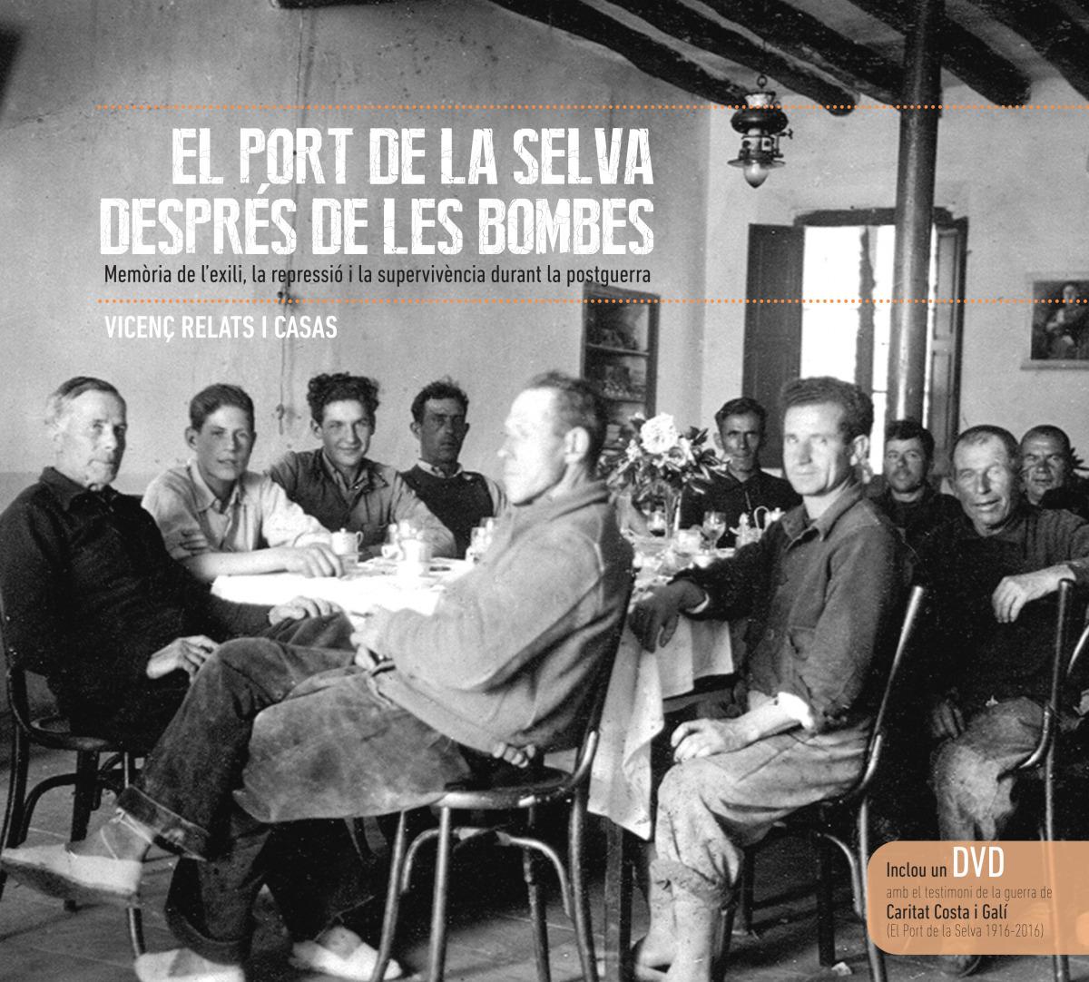 PORT DE LA SELVA DESPRÉS DE LES BOMBES, EL (+DVD)