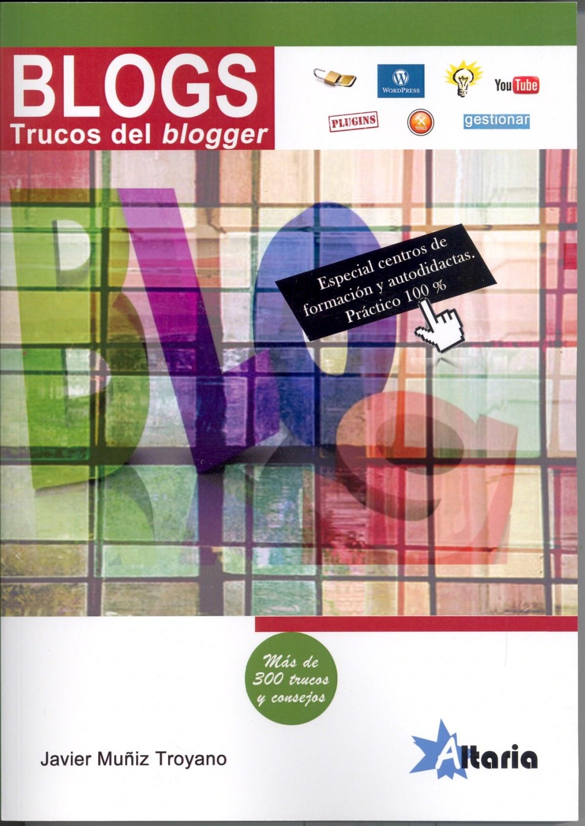 Blogs: Trucos del blogger 9788494184581