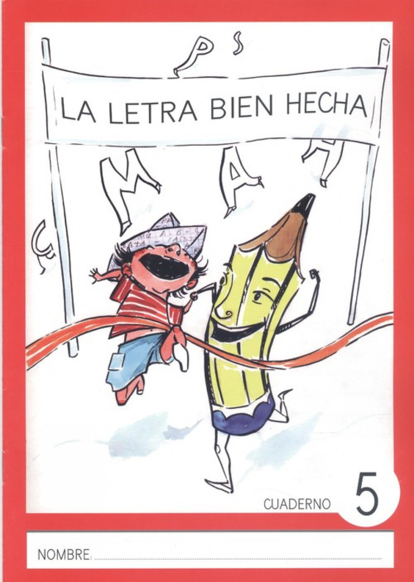 LA LETRA BIEN HECHA MAYÚSCULA 5