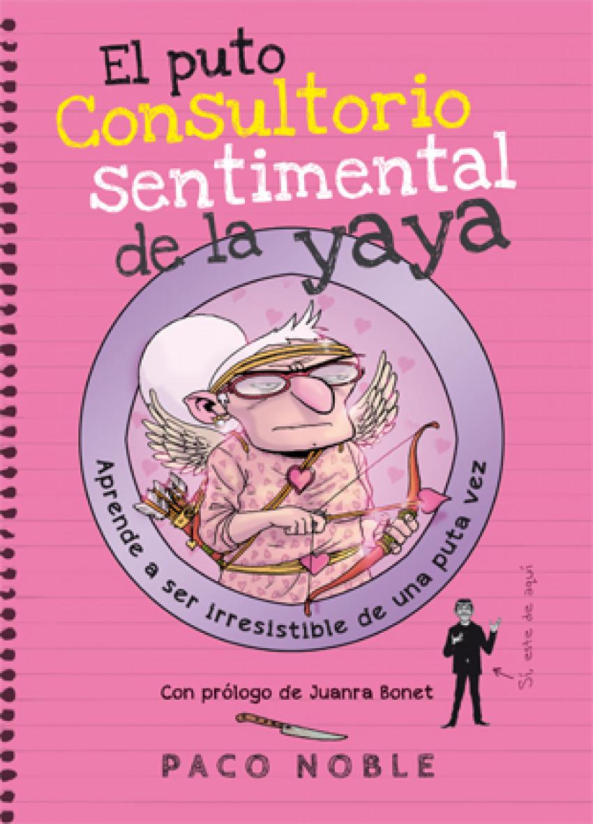 El puto consultorio sentimental de la yaya 9788494261732