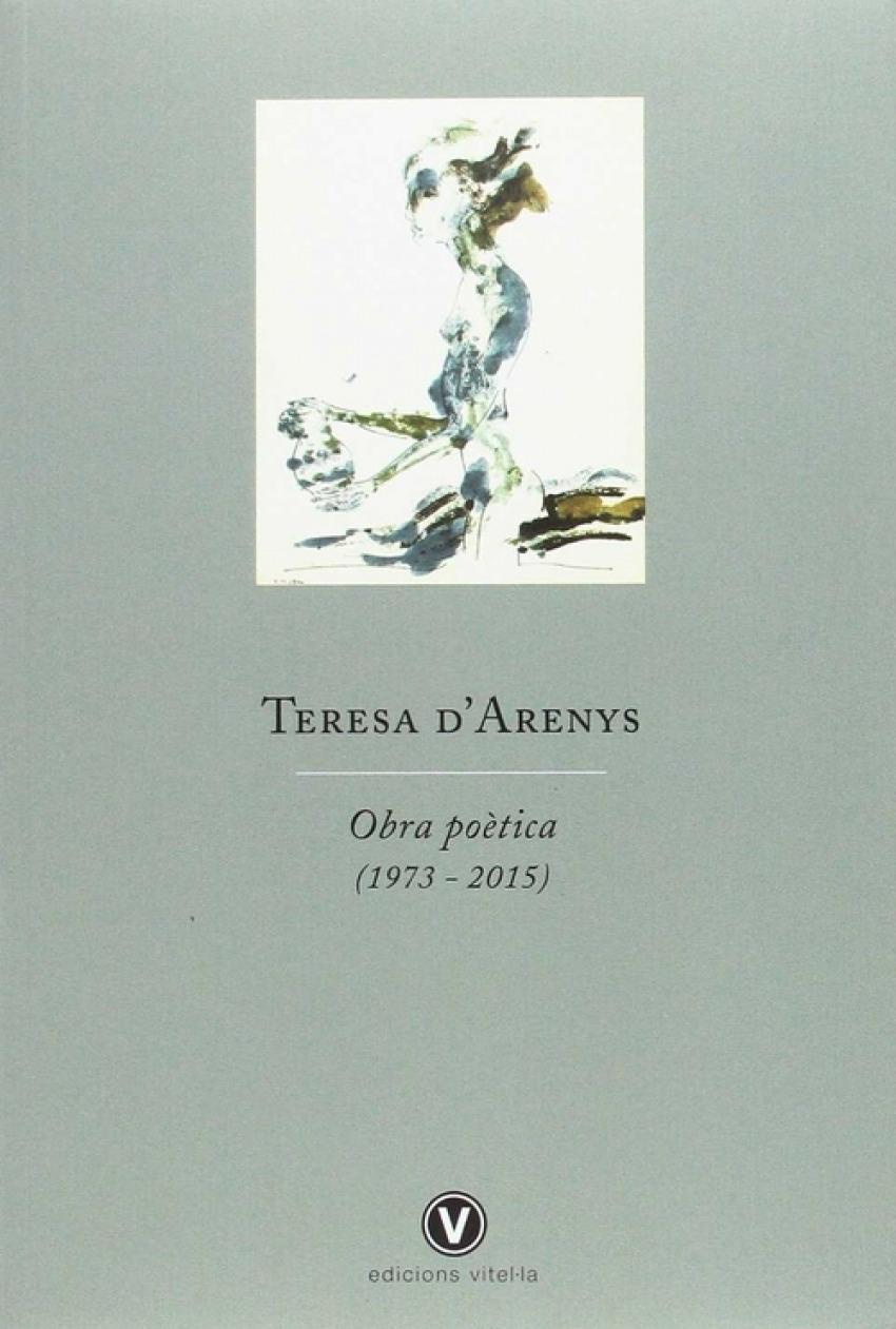 TERESA D'ARENYS OBRA POÈTICA (1973 - 2015)