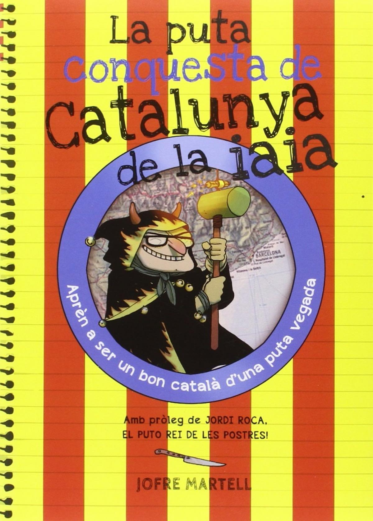 Puta conquesta de Catalunya de la iaia 9788494386053