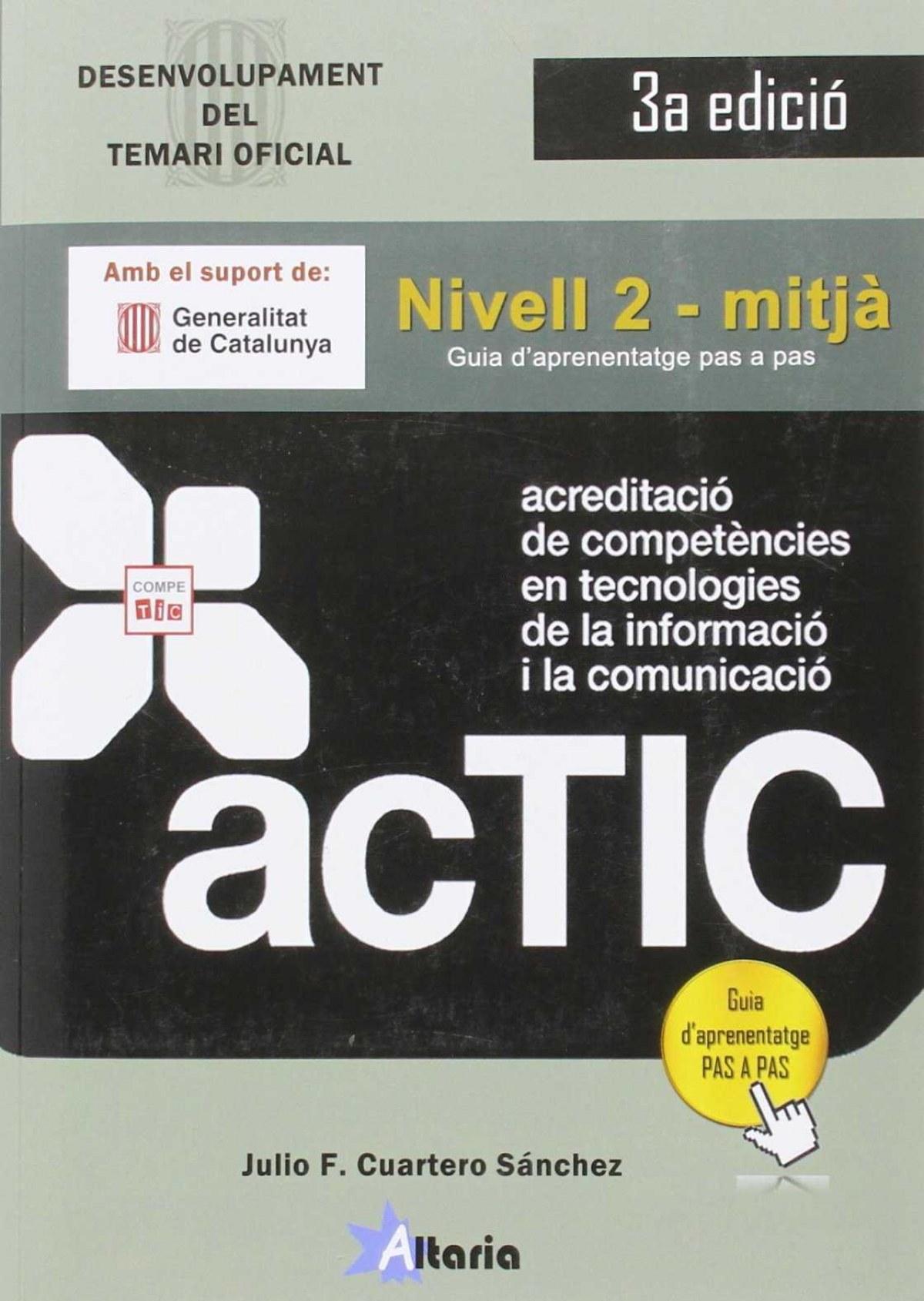 Acreditacio competencies tic. Nivell 2. Mitja 9788494477638