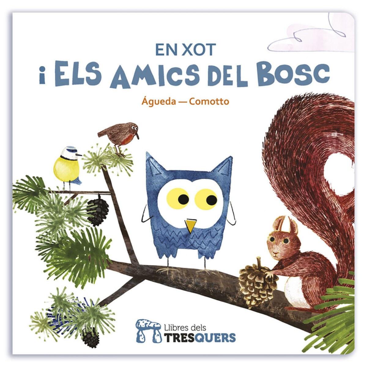 EN XOT I ELS AMICS DEL BOSC