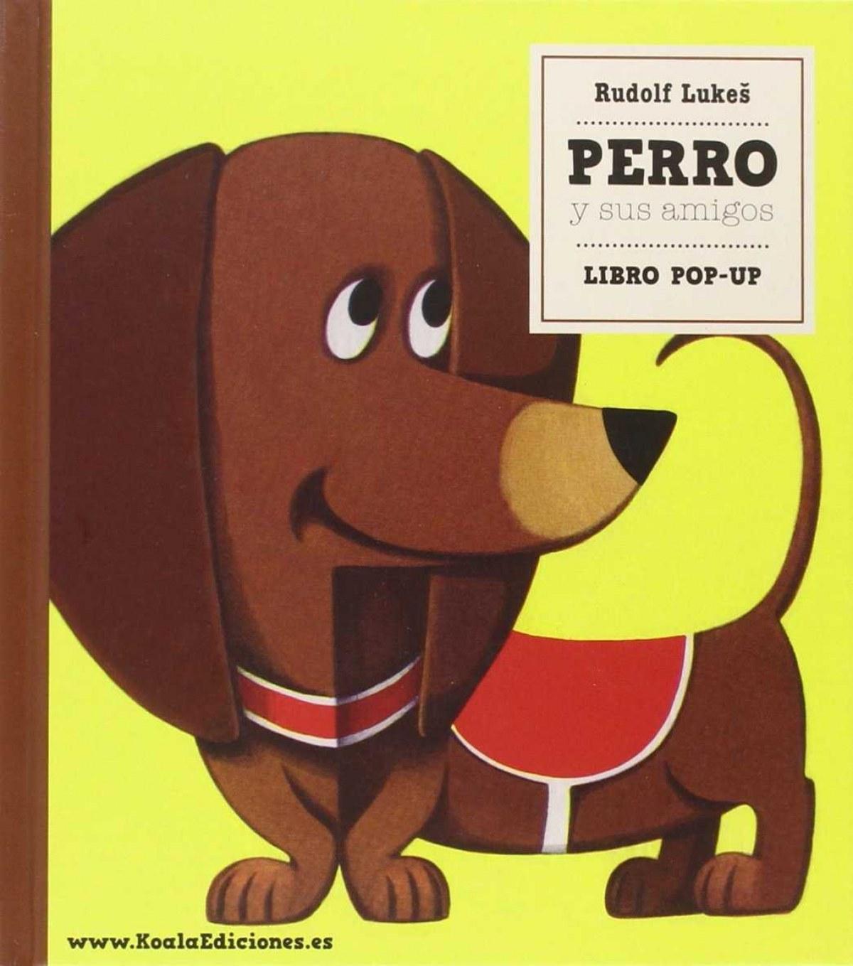 LIBRO POP-UP. PERRO Y SUS AMIGOS (DE 3 A 6 AÑOS)