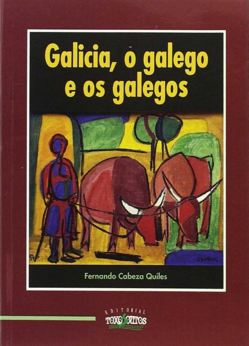 Galicia, o galego e os galegos