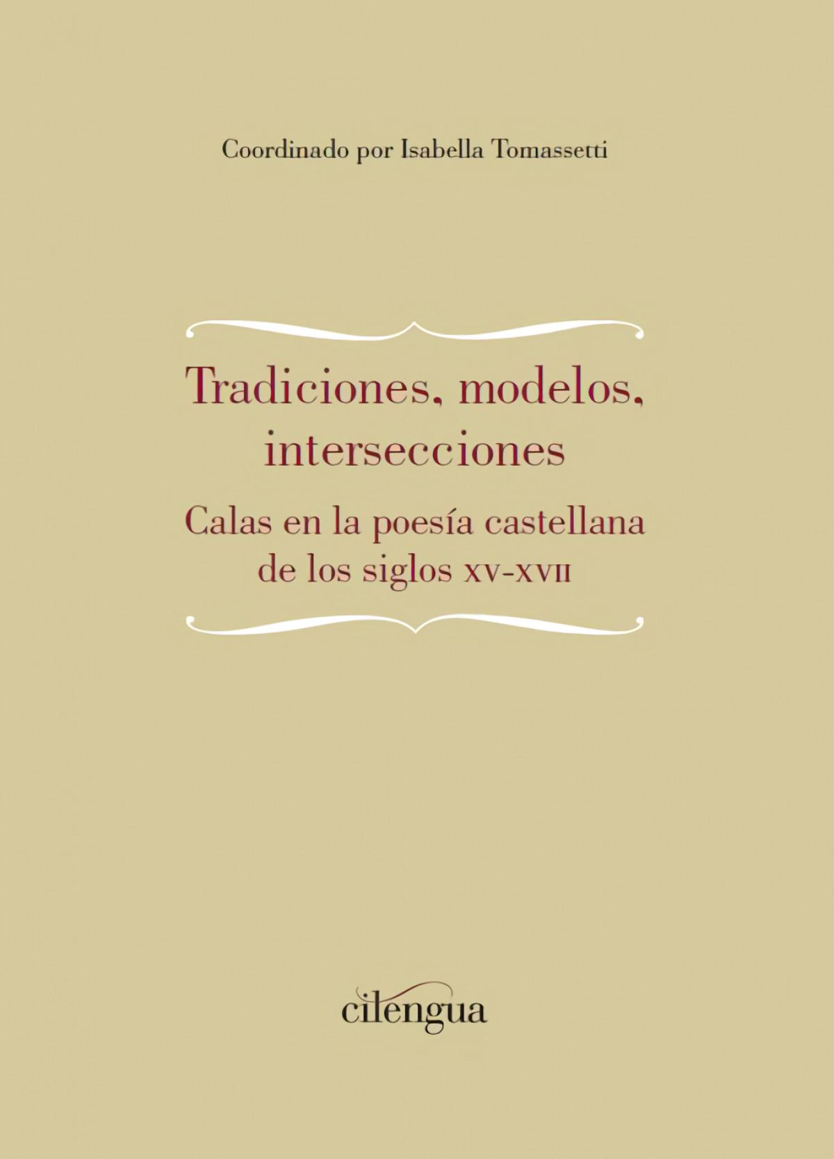 Tradiciones, modelos, intersecciones