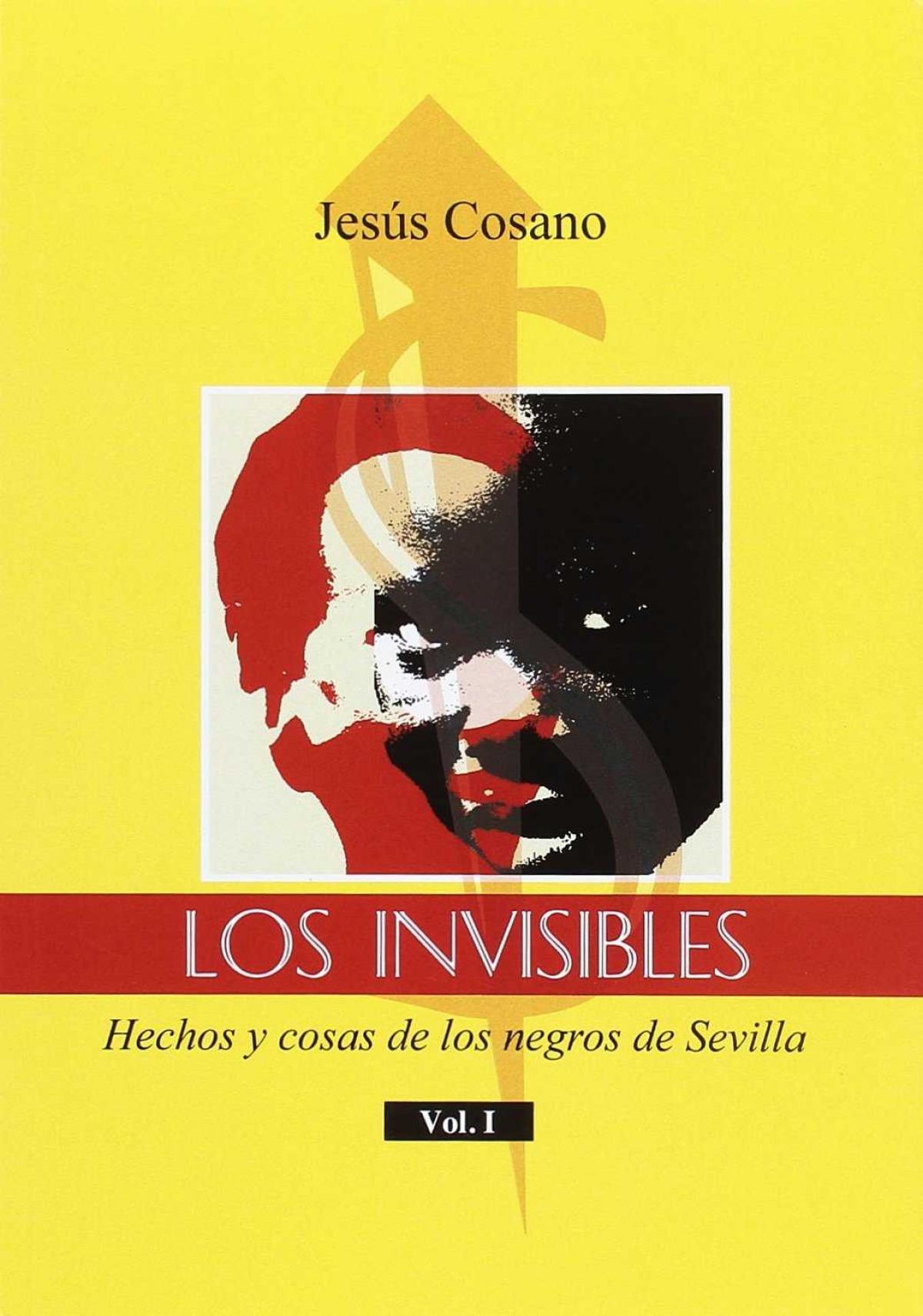 Hechos y cosas de los negros en Sevilla
