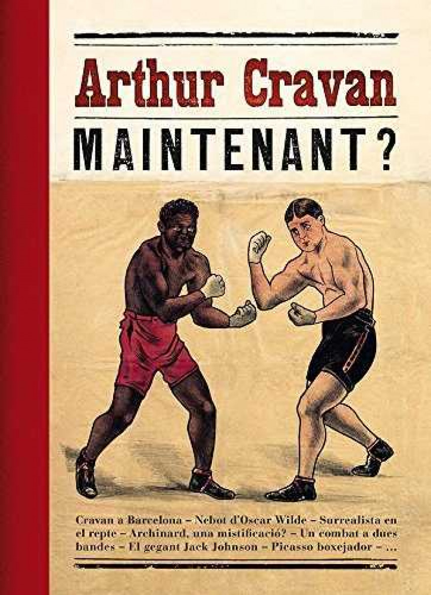 Arthur Cravan. Maintenant?