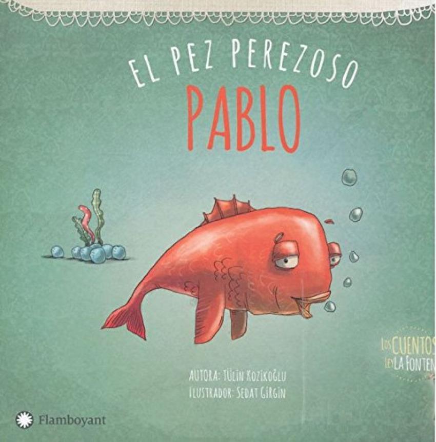 PABLO, EL PEZ PEREZOSO 9788494648625