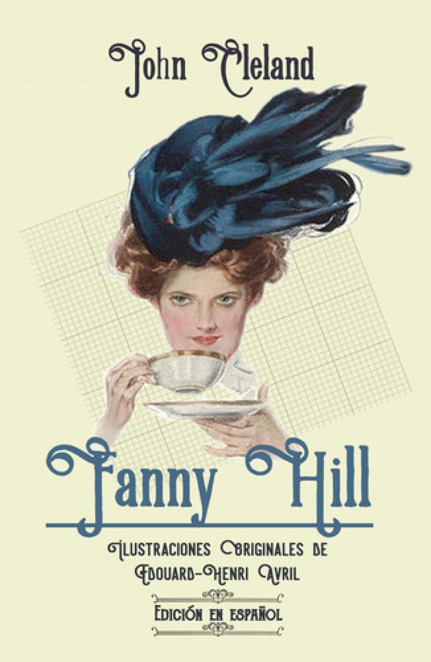 Fanny Hill: Memorias de una mujer de placer