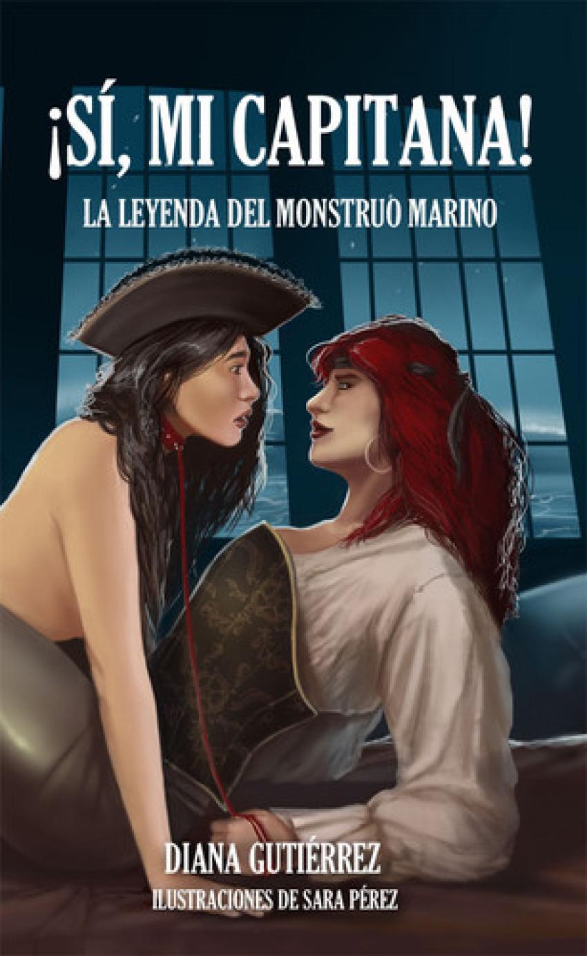 íSí, mi capitana!: La leyenda del monstruo marino