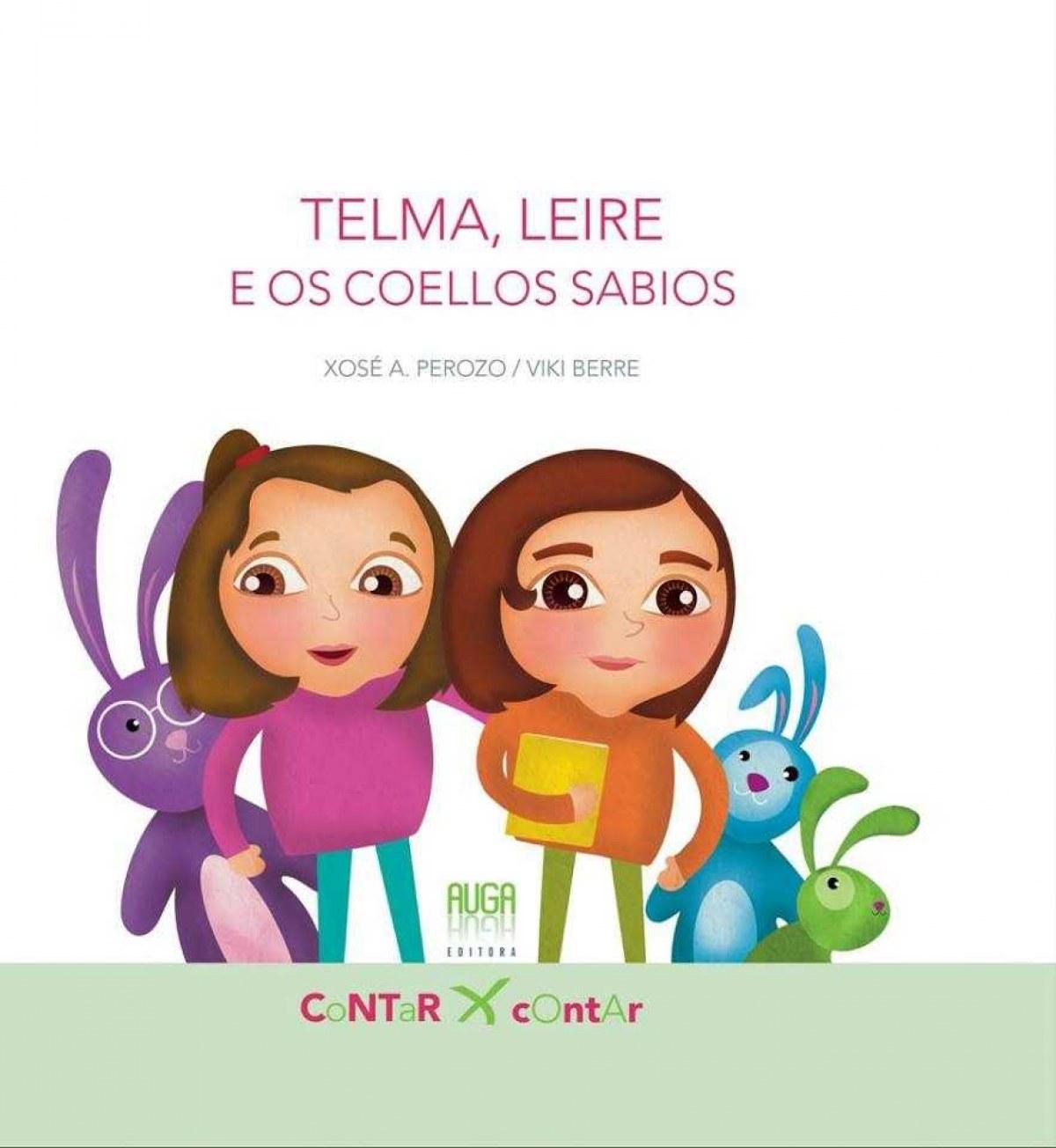 TELMA, LEIRE E OS COELLOS SABIOS