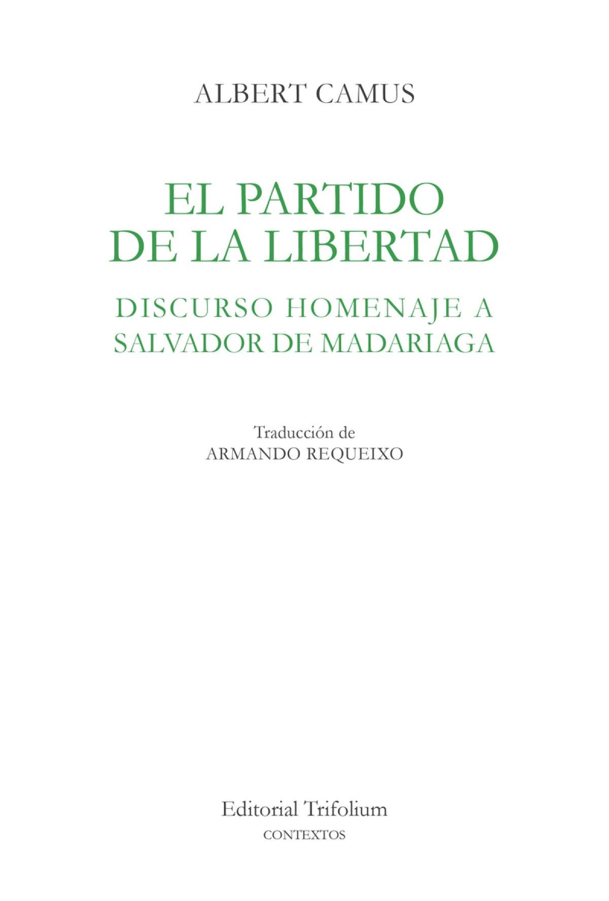 EL PARTIDO DE LA LIBERTAD