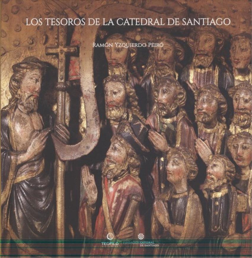 LOS TESOROS DE LA CATEDRAL DE SANTIAGO