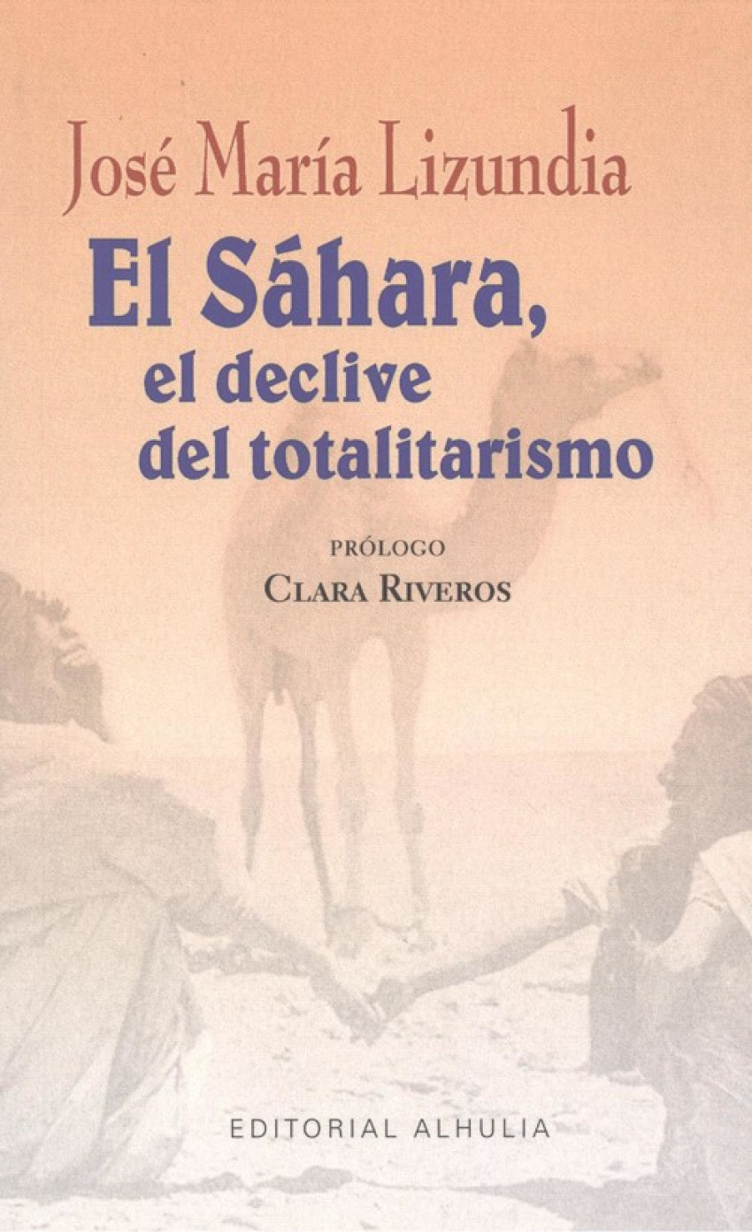 Sahara, el declive del totalitarismo