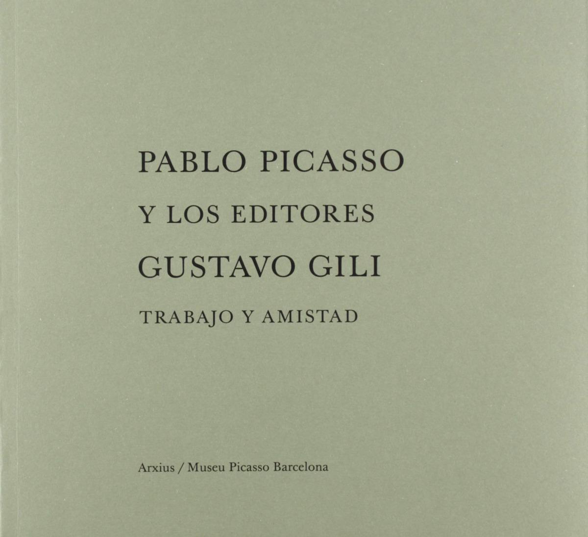 Pablo Picasso y los editores Gustavo Gili