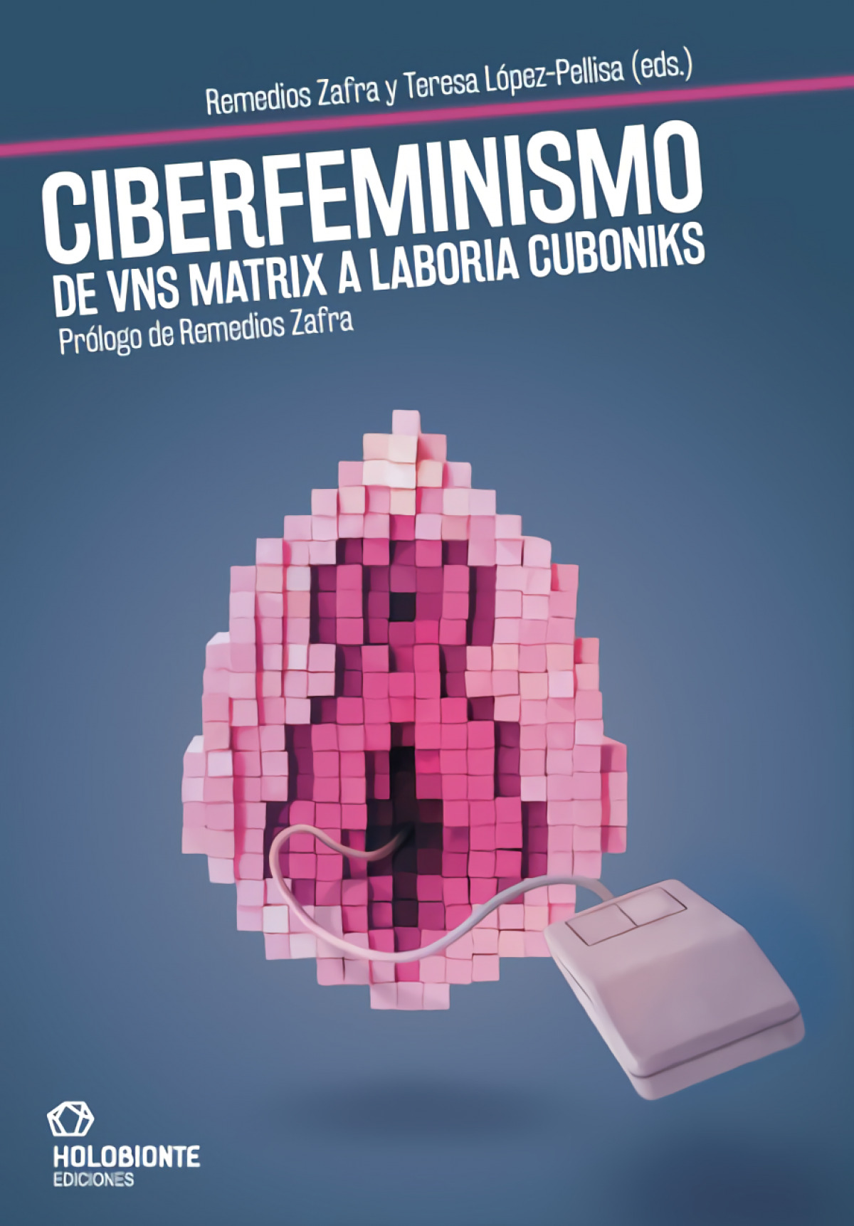 Ciberfeminismo de vns matrix a laboria cuboniks